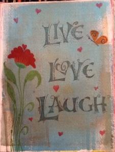 3-27-14 Live Love Laugh